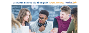 cach-phan-tich-de-bai-phan-thi-toefl-writing